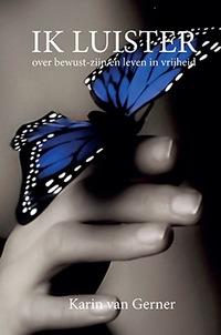 Voorkant boek Ik luister van Karin van Gemert